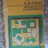 Cartea Mozaicarului Si Faiantarului - C. Rosoga, 533728 - Carti Constructii
