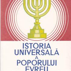 ALFRED HARLAOANU - ISTORIA UNIVERSALA A POPORULUI EVREU - Istorie