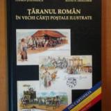 DIN CARTOFILIA ROMANEASCA. TARANUL ROMAN IN VECHI CARTI POSTALE ILUSTRATE de CODRIN STEFANESCU, SILVIU N. DRAGOMIR 2006